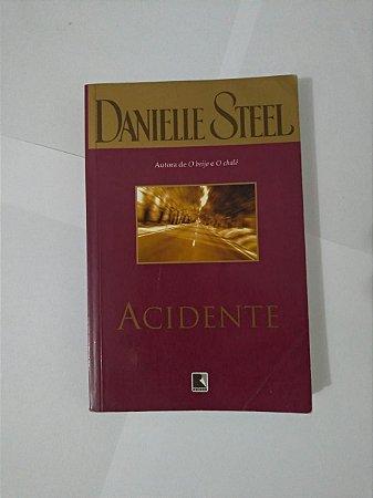 Acidente - Danielle Steel (Edição Econômica)