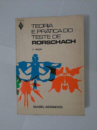 Teoria e Prática do Teste de Rorschach - Isabel Adrados