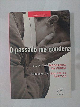 O Passado me Condena - Sulamita Santos