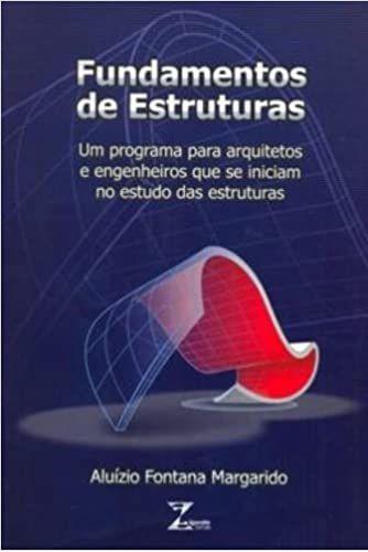 Fundamentos de Estruturas - Aluízio Fontana Margarido