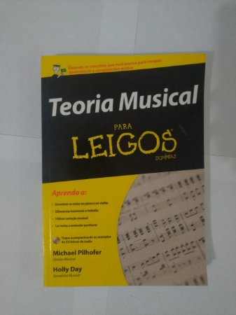 Teoria Musical Para Leigos - Michael Pilhofer e Holly Day