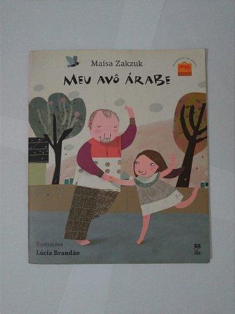 Meu Avô Árabe - Maísa Zakzuk