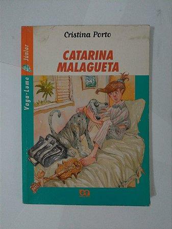 Catarina Malagueta - Cristina Porto