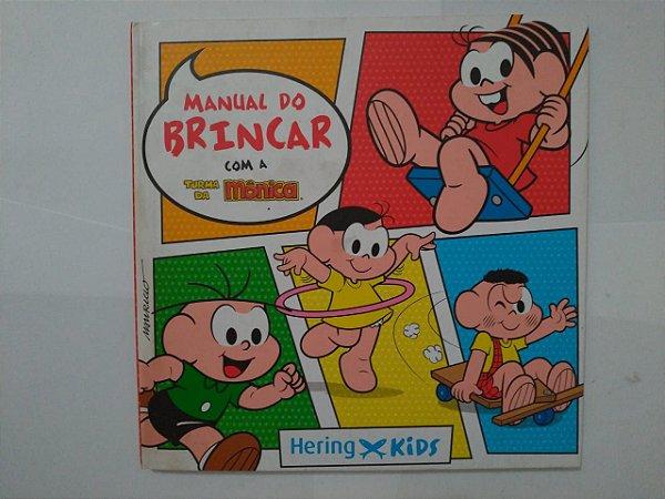 Manual do Brincar com a Turma da Mônica - Mauricio