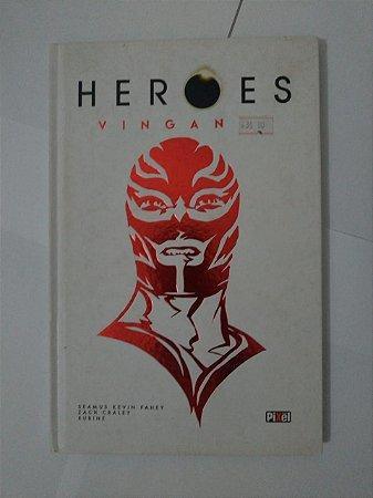 Heroes: Vingança - Seamus Kevin Fahey, Zach Craley e Rubine