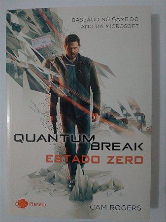 Quantum Break: Estado Zero - Cam Rogers