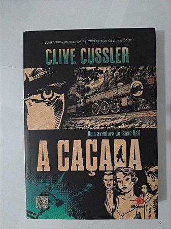 A Caçada - Clive Cussler