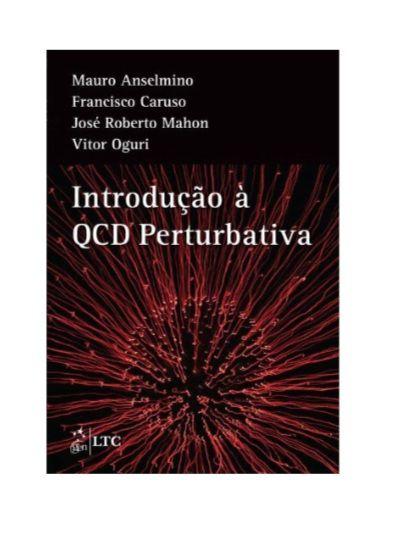 Introdução à QCD Perturbativa - Mauro Anselmino