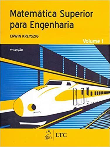 Matemática Superior para Engenharia Vol. 1 - Erwin Kreyszig