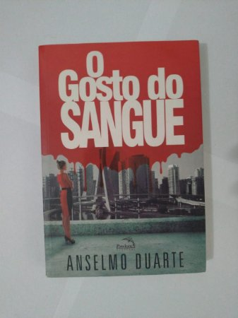 O Gosto do Sangue - Anselmo Duarte