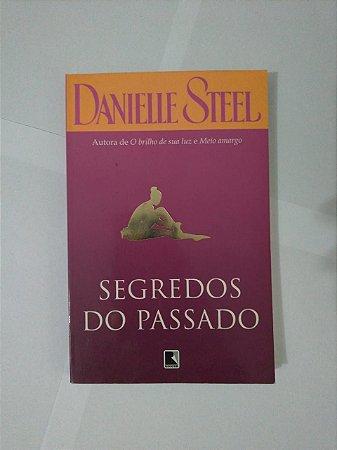 Segredos do Passado - Danielle Steel (Edição Econômica)