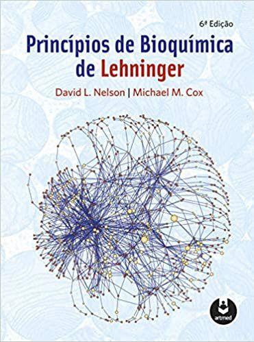 Princípios de Bioquímica de Lehninger - 6ª Edição - David L. Nelson