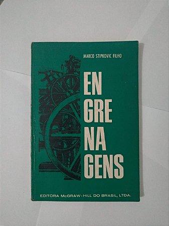 Engrenagens - Marco Stipkovic Filho