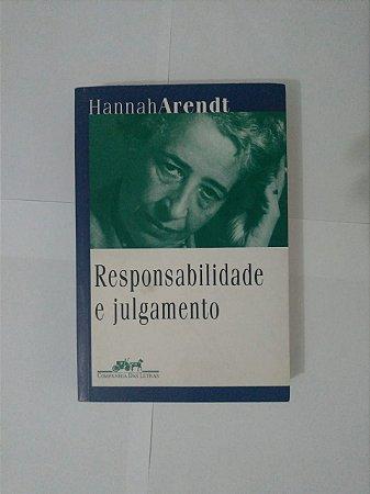 Responsabilidade e Julgamento - Hannah Arendt