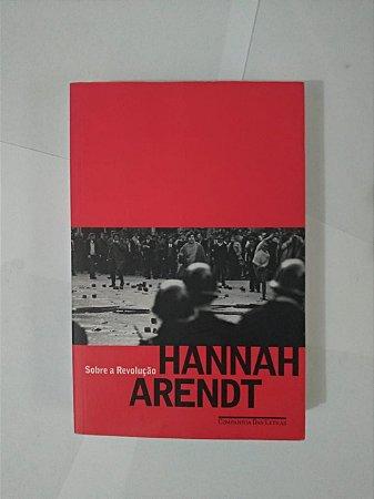 Sobre a Revolução - Hannah Arendt