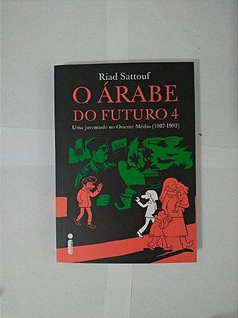 O Árabe do Futuro 4 - Riad Sattouf
