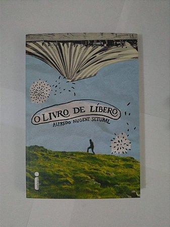 O Livro de Líbero - Alfredo Nugeni Setubal