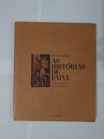 As Histórias de Faivl - Dovid Bergelson (Cosac & Naify)