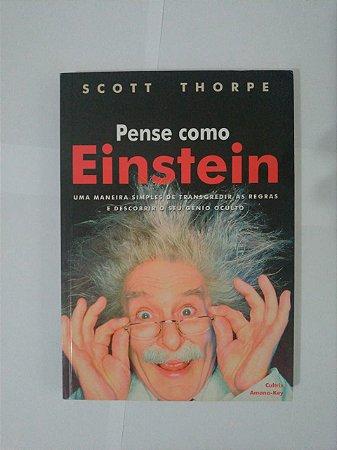 Pense como Einstein - Scott Thorpe