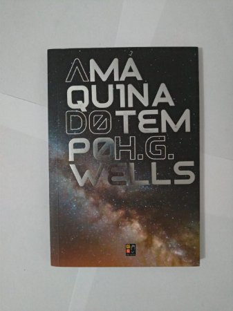 A Máquina do tempo- H. G. Wells