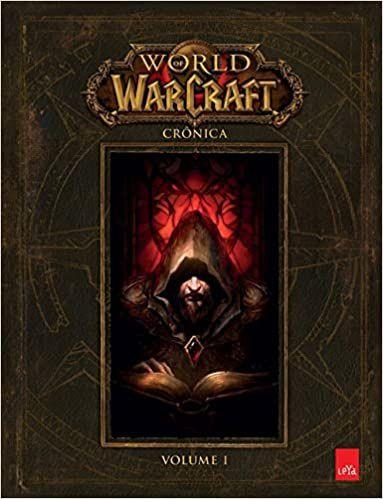 World of Warcraft: Crônica vol. 1 - Ed. Leya