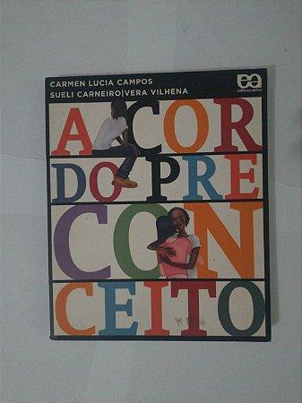 A Cor do Preconceito - Carmen Lucia Campos, Sueli Carneiro e Vera Vilhena