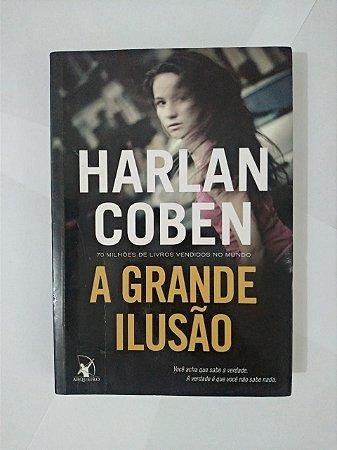 A Grande Ilusão -  Harlan Coben