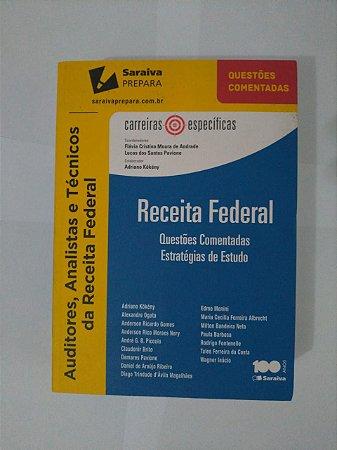 Receita Federal: Questões Comentadas/Estratégias de Estudo - Flávia Cristina Moura de Andrade (Org.)