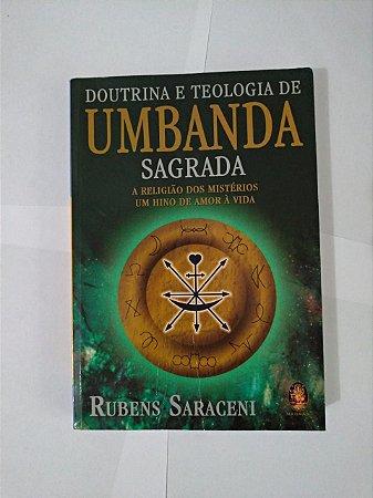 Doutrina e Teologia Umbanda Sagrada - Rubens Saraceni
