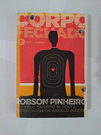 O Corpo fechado - Robson Pinheiro