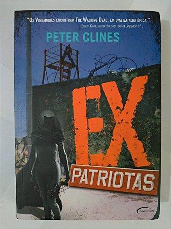 Ex Patriotas - Peter Clines