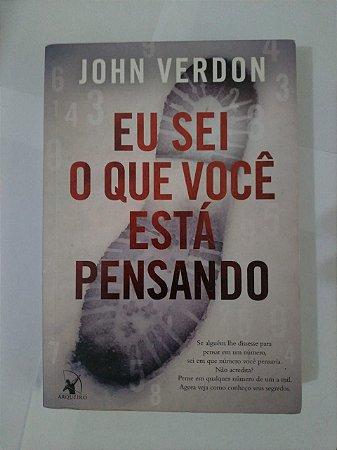 Eu Sei o que Você Está Pensando - John Verdon
