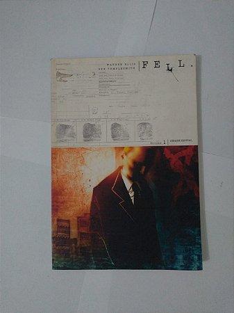 Fell Vol. 1: Cidade Brutal - Warren Ellis e Ben Templesmith