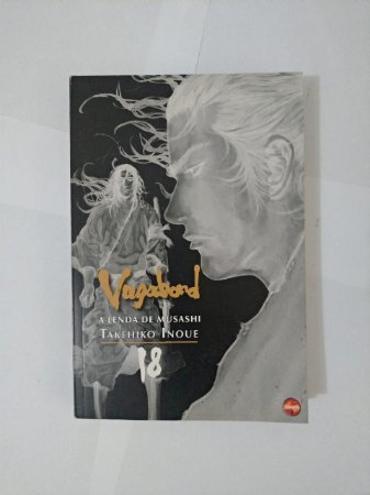 Vagabond A Lenda de Musashi Vol. 18 -  Takehiko Inoue