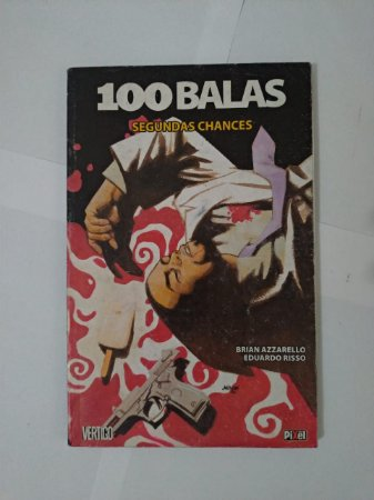 100 Balas: Segundas Chances - Brian Azzarello e Eduardo Risso