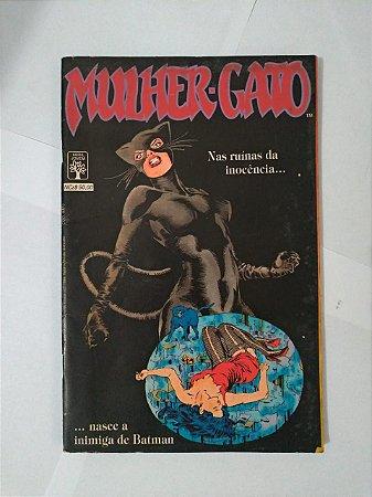 Mulher-Gato - Nas Ruínas da Inocência Nasce a inimiga do Batman