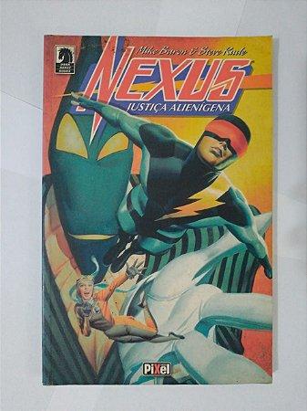 Nexus: Justiça Alienígena - Mike Baron e Steve Rude