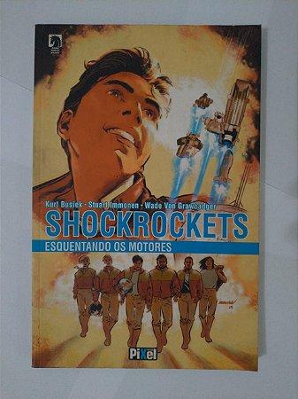 Shockrockets: Esquentando os Motores - Kurt Busiek, entre outros