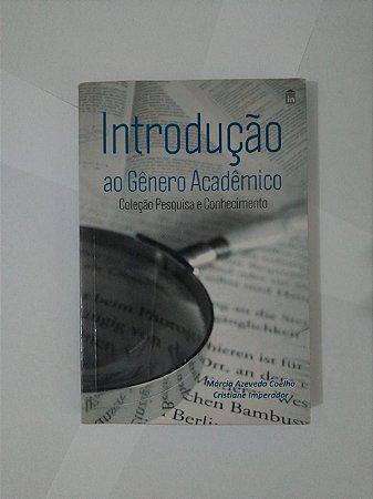 Introdução ao gênero Acadêmico - Márcia Azevedo Coelho e Cristiane Imperador