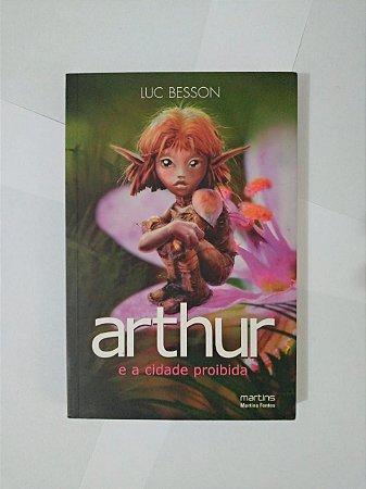Arthur e a Cidade Proibida - Luc Besson