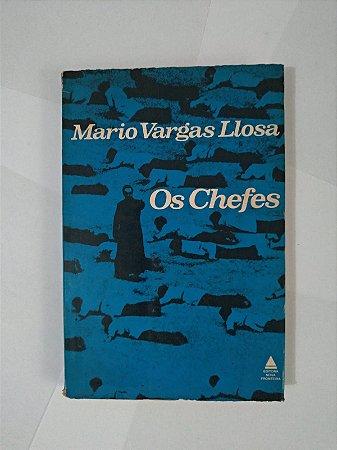 Os Chefes - Mario Vargas Llosa