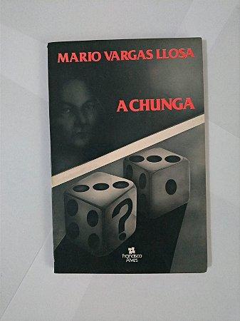 A Chunga - Mario Vargas Llosa