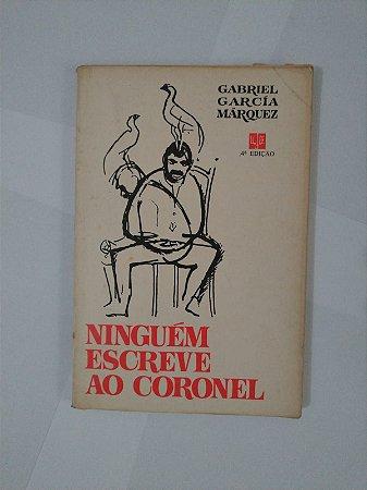 Ninguém Escreve ao Coronel - Gabriel Garcia Marquez