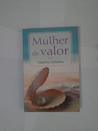 Mulher de Valor - Marina Adamo