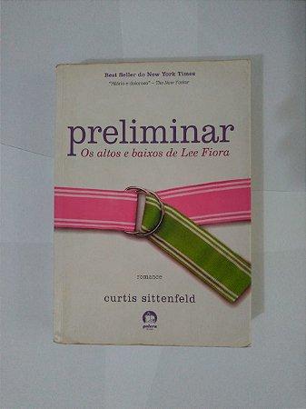 Preliminar: Os Altos e Baixos de Lee Fiora - Curtis Sittenfeld