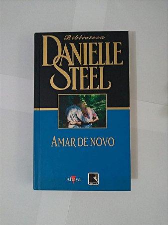 Amar de Novo - Danielle Steel