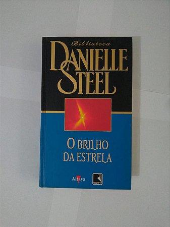 O Brilho da Estrela - Danielle Steel