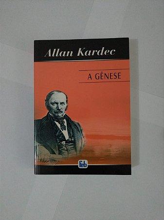 A Gênese - Allan Kardec