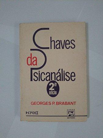 Chaves da Psicanálise - Geoges P. Brabant