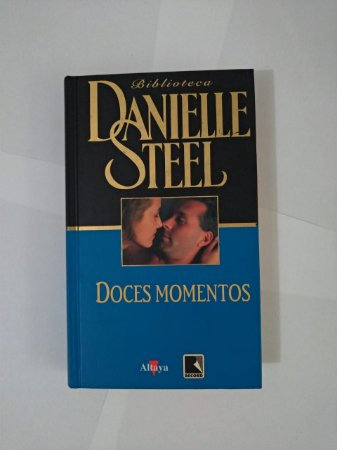 Doces Momentos - Danielle Steel